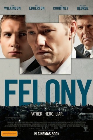 Felony Movie Poster 2014